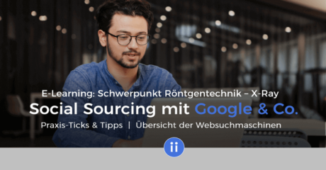 E-Learning mit Zertifikat - DigiPros - X-Ray Training - Social Sourcing