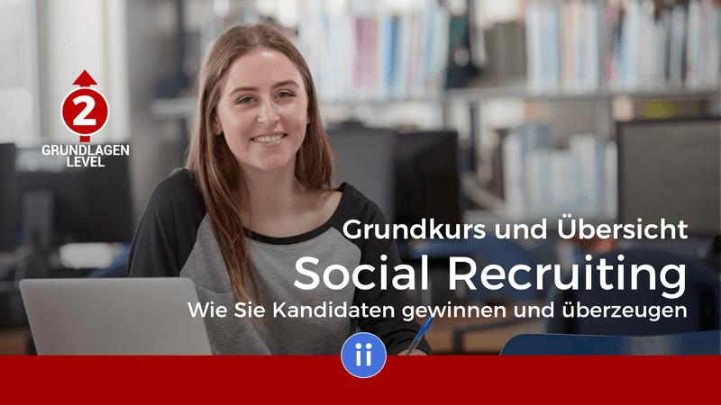 Grundkurs Social Recruiting